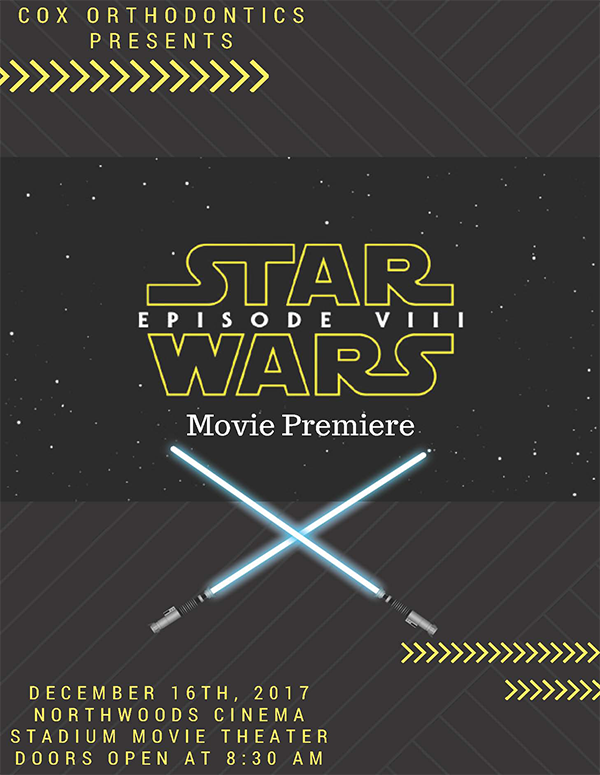 Cox Orthodontics Star Wars Movie Premier Flyer 2017